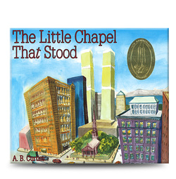The Little Chapel that Stood 9/11 children's book